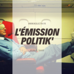 L'émission Politik'
